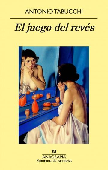 'El juego del revés' de Antonio Tabucchi