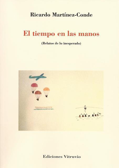 'El tiempo en las manos' de Ricardo Martínez-Conde