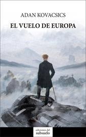 'El vuelo de Europa' de Adan Kovacsics