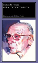 Fernando Ferreró: 'Obra poética completa'. Edición de Julio del Pino Perales