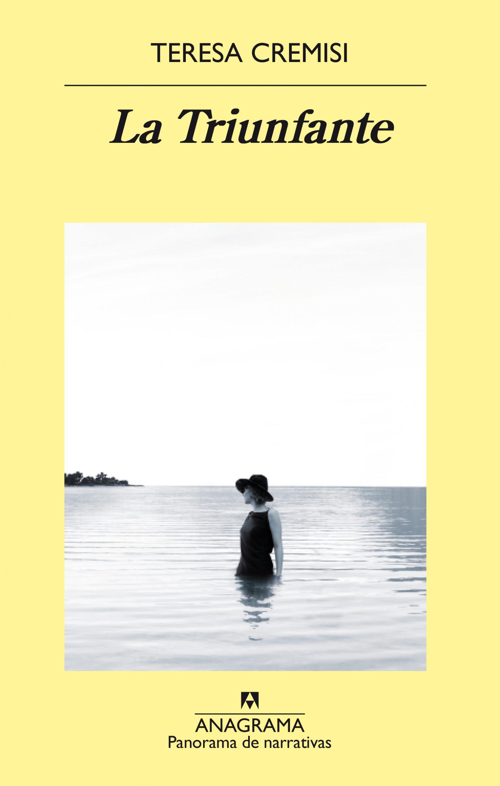 'La triunfante' de Teresa Cremisi