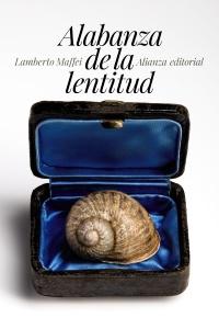 'Alabanza de la lentitud' de Lamberto Maffei