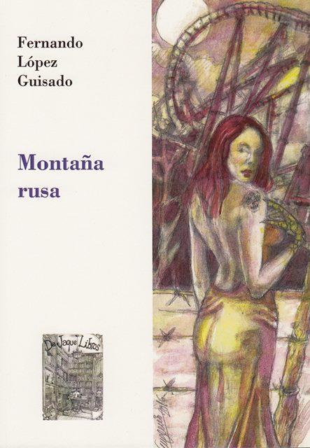 'Montaña Rusa' de Fernando López Guisado