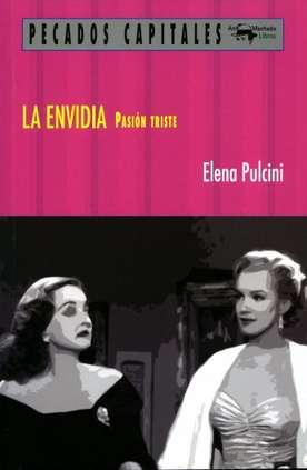 'La envidia, pasión triste' de Elena Pulcini