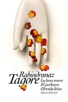 'La luna nueva. El jardinero. Ofrenda lírica' de Rabindranaz Tagore