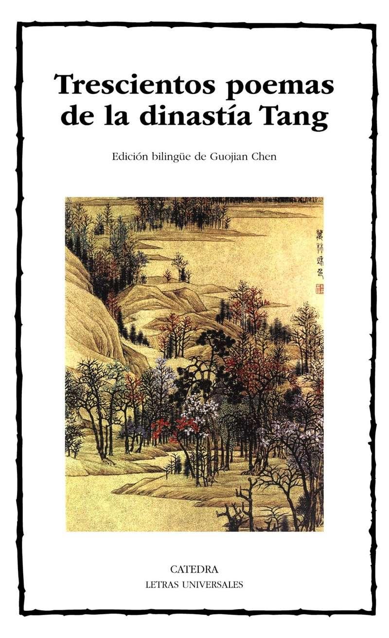 'Trescientos poemas de la dinastía Tan' Ed. bilingüe de Guojian Chen