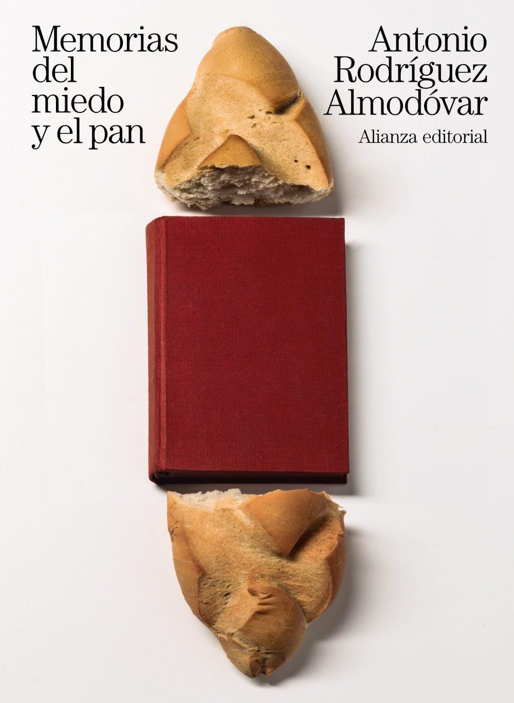 'Memorias del miedo y el pan' de Antonio Rodríguez Almodóvar