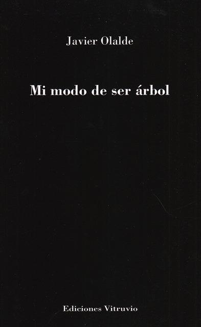 'Mi modo de ser árbol' de Javier Olalde