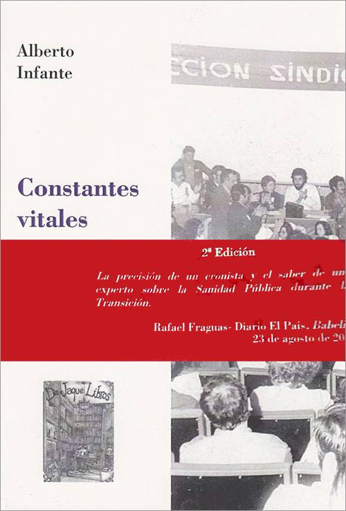 'Constantes vitales' de Alberto Infante