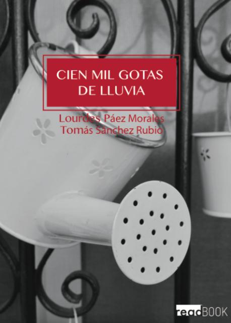 'Cien mil gotas de lluvia' de Lourdes Páez y Tomás Sánchez
