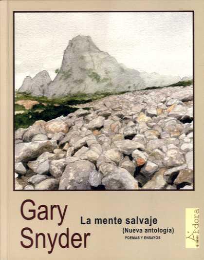 'La mente salvaje'. Poemas y ensayos (Nueva antología)