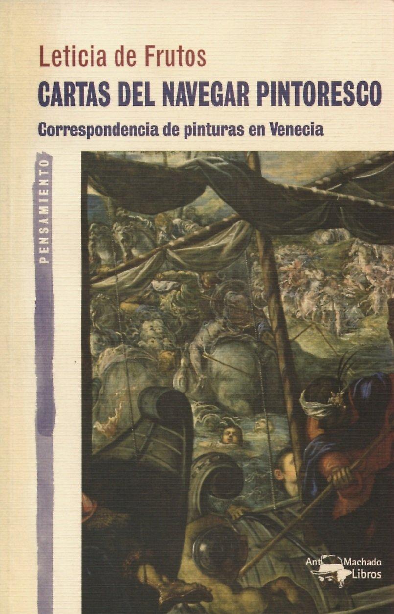 'Cartas del navegar pintoresco' de Leticia de Frutos