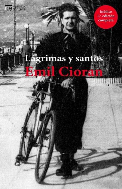 'Lágrimas y santos' de Emil Cioran