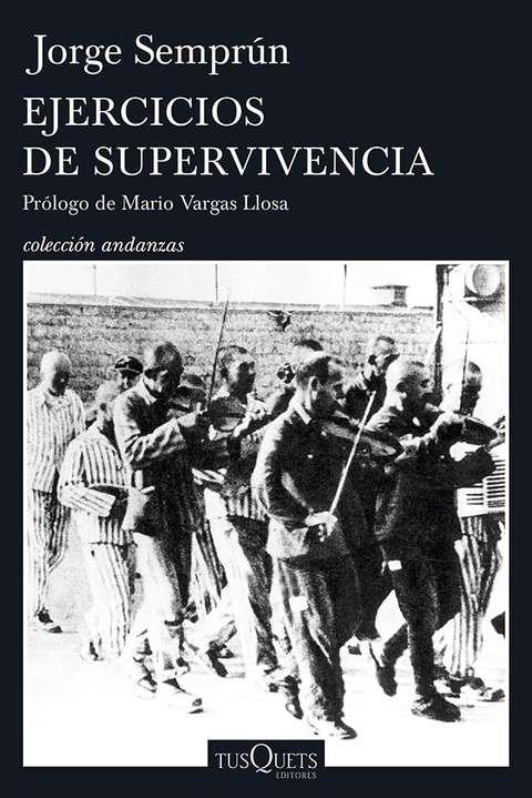 'Ejercicios de supervivencia' de Jorge Semprún