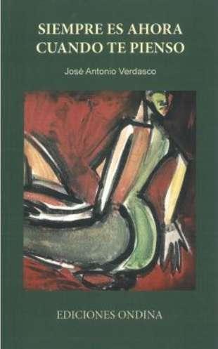 'Siempre es ahora cuando te pienso' de José Antonio Verdasco