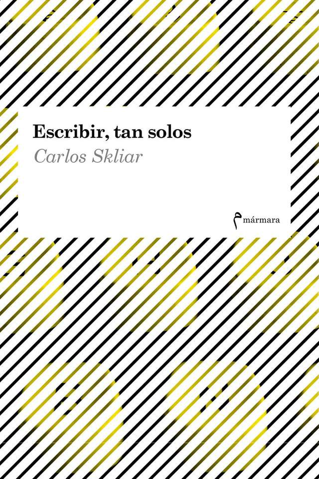 'Escribir, tan solos' de Carlos Skliar