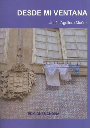 'Desde mi ventana' de Jesús Aguilera Muñoz